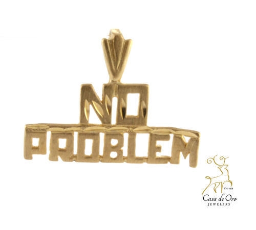 """No Problem"" Pendant 14KY"